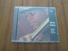 Eric Bibb - Just Like Love - 2001 - CD from Sweden - 2001