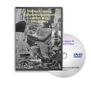 Logging, Redwood, Shay Steam Lumber Mills Films on DVD - A97