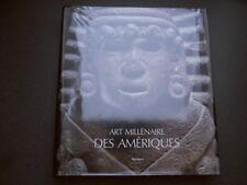 ART MILLENAIRE DES AMERIQUES MEXIQUE PEROU AMAZONIE MAYA OLMEQUE INCA AZTEQUE