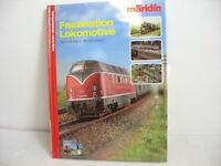 *LA20* Märklin-Bibliothek: Faszination Lokomotive mit CD