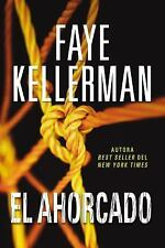El Ahorcado by Faye Kellerman (2016, Paperback)