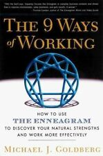 The 9 Ways of Working: How to Use the Enneagram to Discover Your Natural Strengt