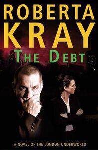 The Debt,Roberta Kray
