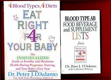 2 by Dr. Peter D'Adamo: Eat Right 4 Your Baby + Blood Type AB Lists -Free Ship!