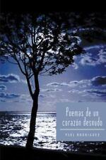 Poemas de un Corazn Desnudo by Ysel Rodriguez (2013, Paperback)