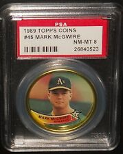 PSA 8 NM-MT 8 - #45 Mark McGwire 1989 Topps Coins Oakland Athletics A's