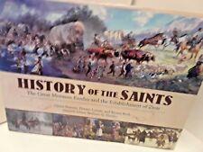 History of the Saints by Dennis Lyman, William G. Hartley, Glenn Rawson