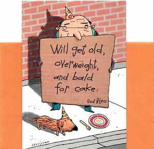 Funny Happy Birthday Will Get Old Overweight & Bald For Cake Hallmark Card