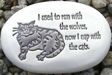 August Ceramics I USED TO RUN WITH WOLVES Made in USA Ceramic Cat Rock Doorstop