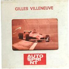 GILLES VILLENEUVE - DISPOSITIVA - VINTAGE - AUTOSPRINT - 1981