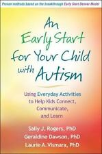 An Early Start for Your Child with Autism: Using Everyday Activities to Help Kid