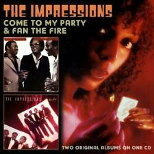 Impressions - Come To My Party/Fan The Fire [CD New]