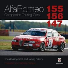 Alfa Romeo 155/156/147 Competition Touring Cars: The Development and Racing Hist