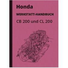Honda CB CL 200 Reparaturanleitung Werkstatt-Handbuch Montageanleitung CB200