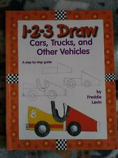 New Listing1-2-3 Draw Cars, Trucks, and Other Vehicles by Freddie Levin