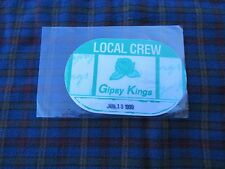 GIPSY KINGS TOUR PASS Band Concert Backstage / Working Pass AS IS- BUY IT NOW!