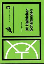 36 Halbleiterschaltungen, Topp Buchreihe Elektronik Band 3