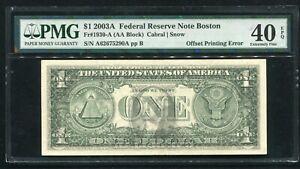 "FR. 1930-A 2003-A $1 FRN ""FACE TO BACK OFFSET PRINTING ERROR"" PMG EF-40EPQ"