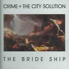 CRIME & THE CITY SOLUTION - BRIDE SHIP USED - VERY GOOD CD