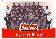 CYCLISME carte  équipe cycliste  BONJOUR.fr 2001 signée
