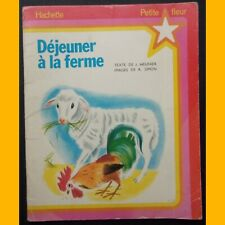 Collection Petite Fleur DÉJEUNER À LA FERME J. Meunier Romain Simon 1978