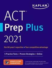 Act Prep Plus 2021: 5 Practice Tests + Proven Strategies + Online Kaplan Test