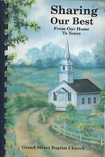 *WABASH IN 1999 SHARING OUR BEST COOK BOOK *GRAND STREET BAPTIST CHURCH *INDIANA