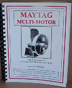 MAYTAG Multi-Motor Book Manual Upright Fruit Jar 82 92 72 Elgin Gas Engine