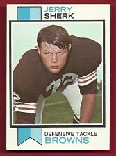 1973 TOPPS #459 JERRY SHERK ROOKIE RC BROWNS OKLAHOMA STATE