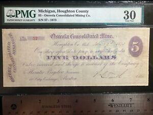 1873 $5 Osceola Consolidated Mining Company Houghton County Michigan PMG 30 VF