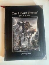 Horus Heresy Book 4 Conquest, Hardback