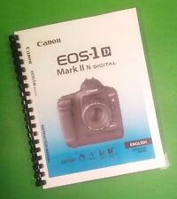 Canon EOS 1D-Mark II N Camera 196 Page COLOR LASER PRINTED Owners Manual Guide