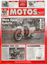 MOTOS D'HIER 145 HONDA CBX 1000 GUZZI 175 GALETTO GNOME & RHONE 125 R4 SOLEX