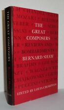 Louis Crompton / GREAT COMPOSERS Reviews and Bombardments by Bernard Shaw 1st ed