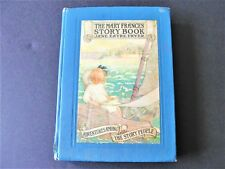 The Mary Frances Story Book, 1st edition 1921, by Jane Eayre Fryer .