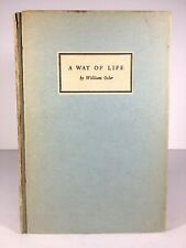 Antique 1932 A Way Of Life Sir William Osler Book Hardback Yale Ivy League