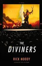 2 - THE DIVINERS, by Rick Moody, Hardcover w/Dust Jacket, NEW 2005