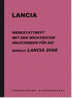 Lancia 2000 Limousine Coupé HF 1973 Reparaturanleitung Werkstatthandbuch Manual