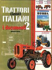Trattori Classici Italiani 2, I documenti by William Dozza (Italian text)