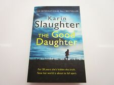 The Good Daughter by Karin Slaughter 2018 Paperback book very good condition.