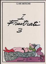 claire bretécher I FRUSTRATI 3 III bompiani 1980 bretecher