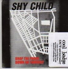 (AZ732) Shy Child, Drop The Phone - DJ CD
