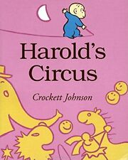 Harold and the Purple Crayon : Harold's Circus (pb) by Crockett Johnson NEW