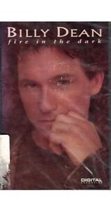 Fire in the Dark ~ Billy Dean ~ Country ~ Cassette ~ New