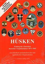 1450: Katalog der Abzeichen deutscher Organisationen 1871 - 1945,  Andre Hüsken