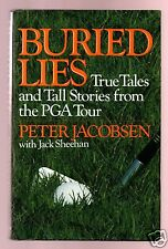 BURIED LIES-TALES OF PGA TOUR-PETER JACOBSEN SIGNED 1ST-HB-VERY GOOD CONDITION