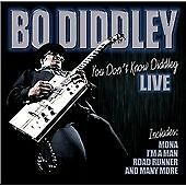 Bo Diddley - You Don't Know Diddley (2013)