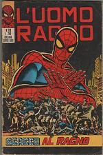 L' UOMO RAGNO corno # 113 SCACCO AL RAGNO hulk dottor dr. strange