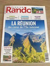 REVUE  PASSION  RANDO   N° 53  OCTOBRE  2019  /  LA REUNION , AU COEUR DE L'ÎLE