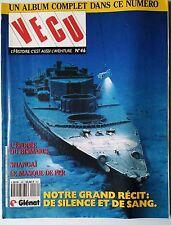 VECU n°46 de 1991; Pour amateur d'histoire et de B.D./ Epopée du Bismarck